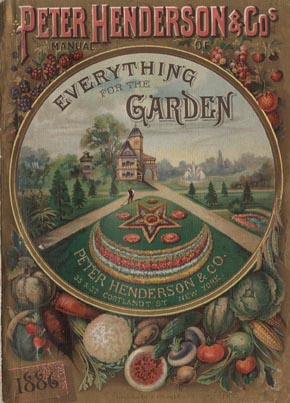 The Peter Henderson seed catalog of 1886